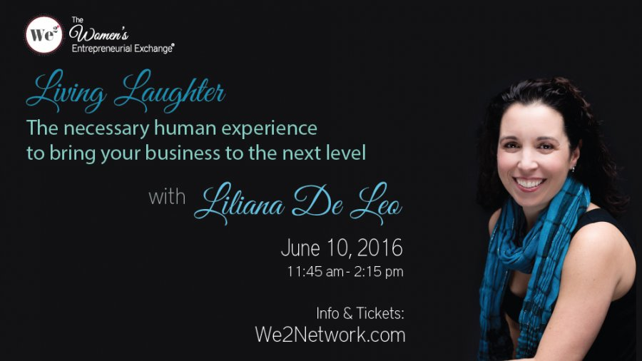 Living Laughter: A Human Experience to Bring Your Business to the Next Level June 10th 2016