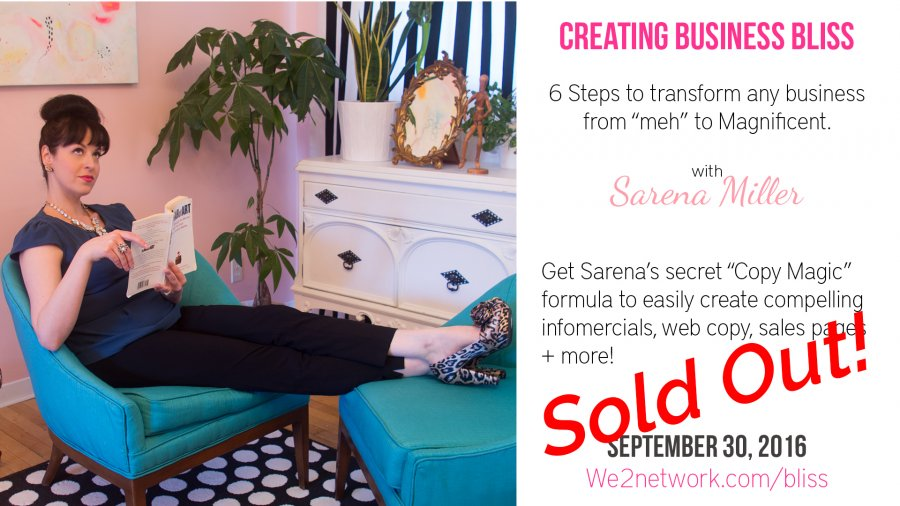 Creating Business Bliss with Sarena Miller - Sold out!