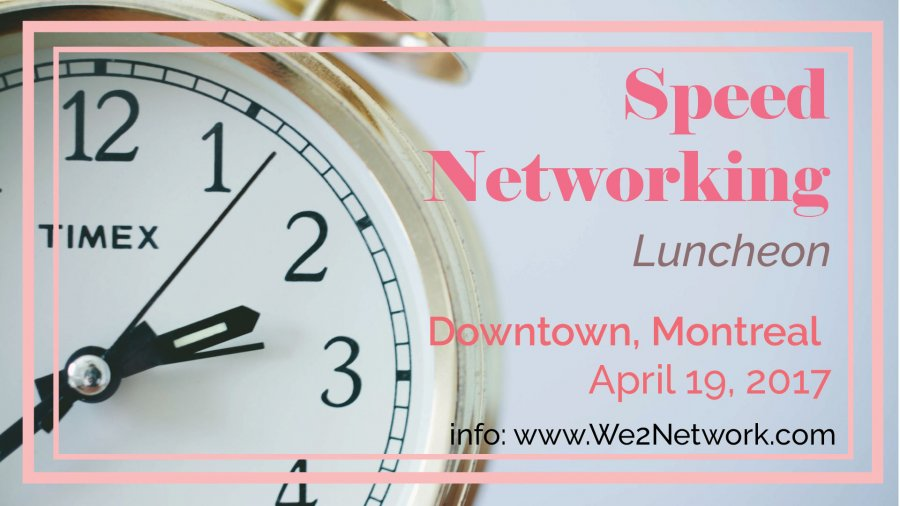 We2Network coming with another PURE Networking Event in Downtown Montreal