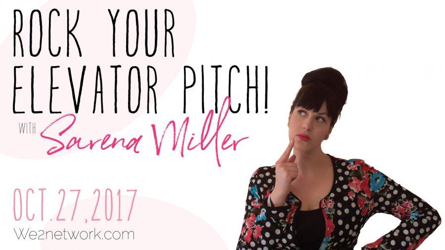 Rock your Elevator Pitch with Sarena Miller
