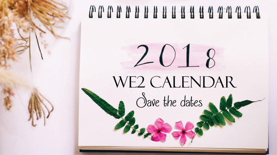 Save these 2018 Dates to be with your We2 Babes, Bebe!