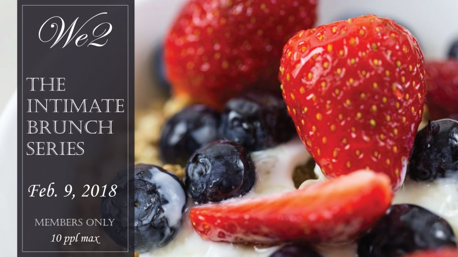 We2 Members Intimate BRUNCH-2018-Feb-09