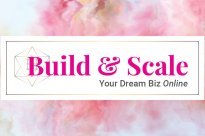 Build and Scale Your Dream Biz Online