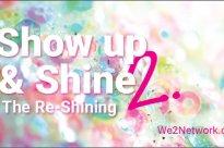 Show up & Shine 2. The Re-Shining