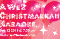 A We2 Christmakkah Karaoke!