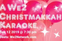 A We2 Christmakkah Karaoke!