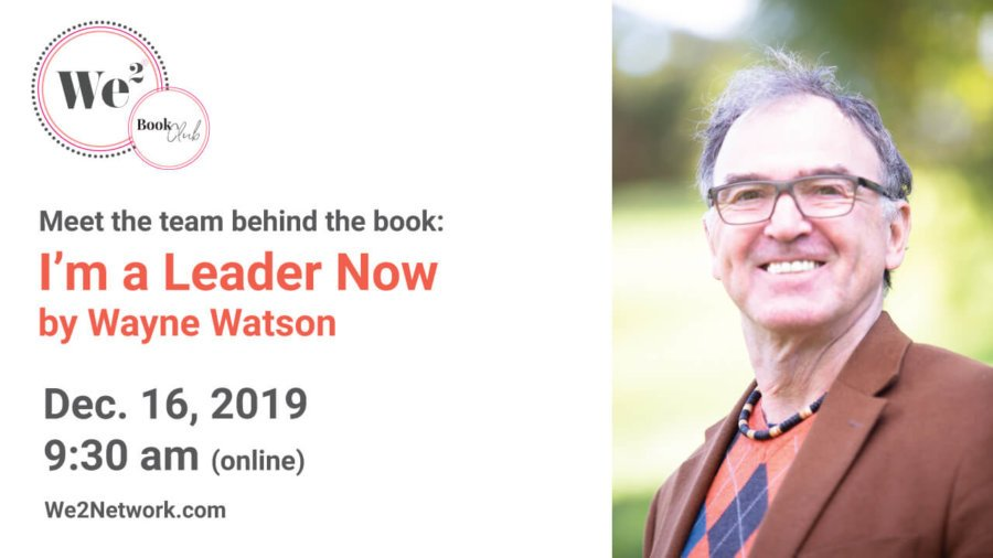 I'm A Leader Now by Wayne Watson We2 Online Book Club