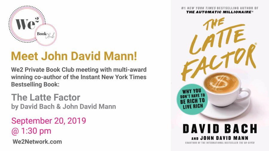 Meet John Mann, co-author (with David Bach) of New York Times Bestselling author of The Latte Factor!