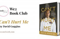 Can't Hurt Me By David Goggins – We2 Online Book Club