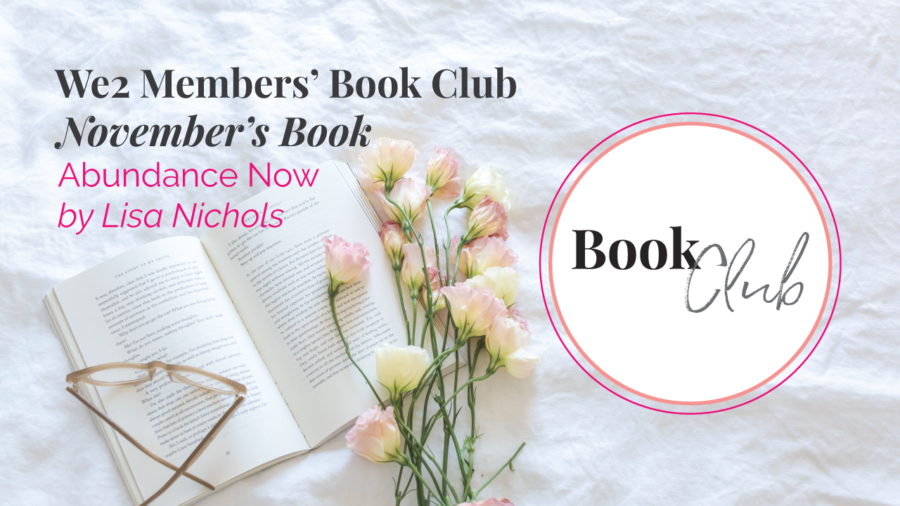 Abundance Now by Lisa Nichols :: We2 Book Club