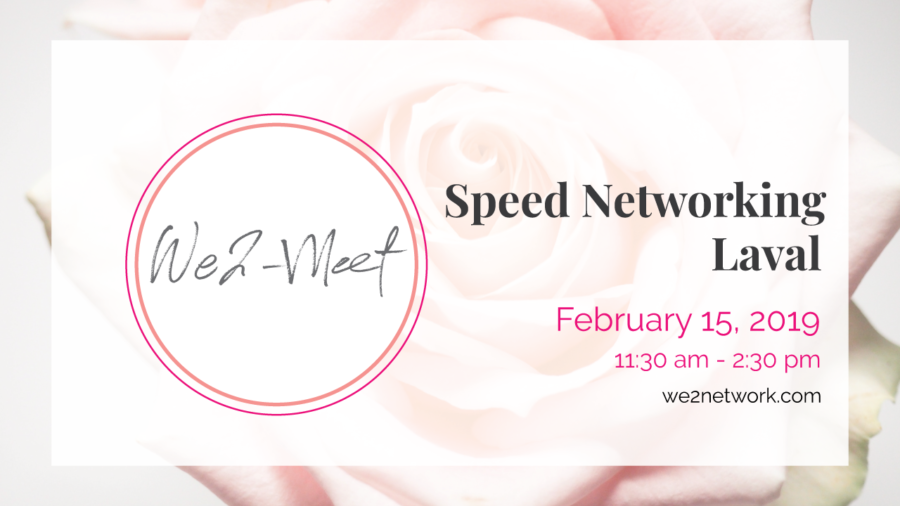 Speed Networking - We2 Meet in Laval