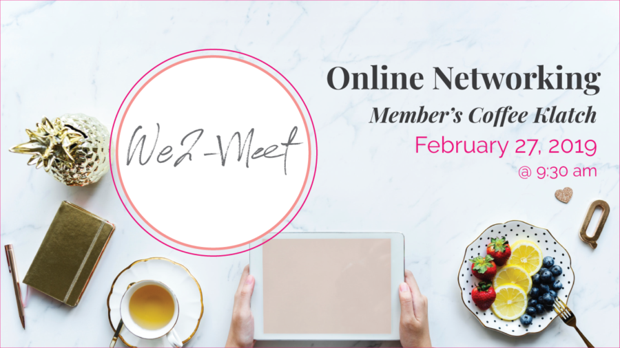 Online Networking We2 Members Coffee Klatch