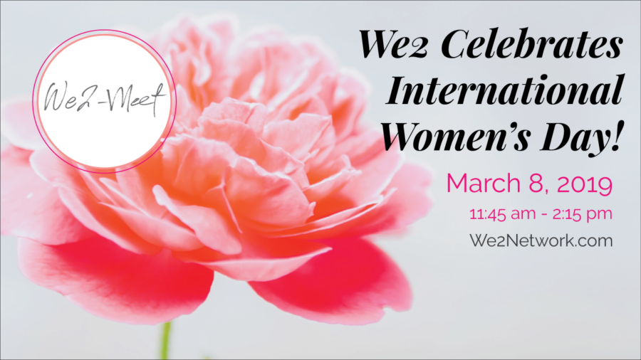 We2 Celebrates International Women's Day!