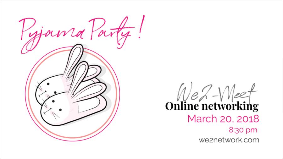 We2 Pyjama Party!!!