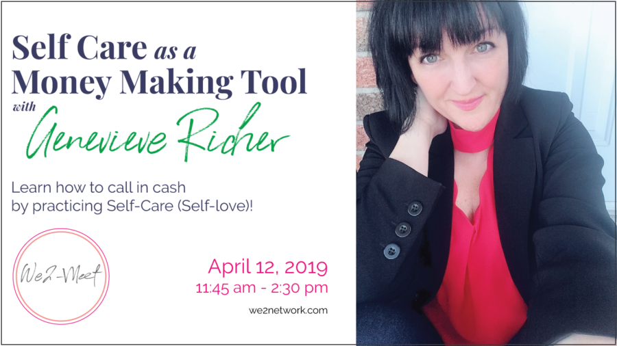Self Care as a Money Making Tool