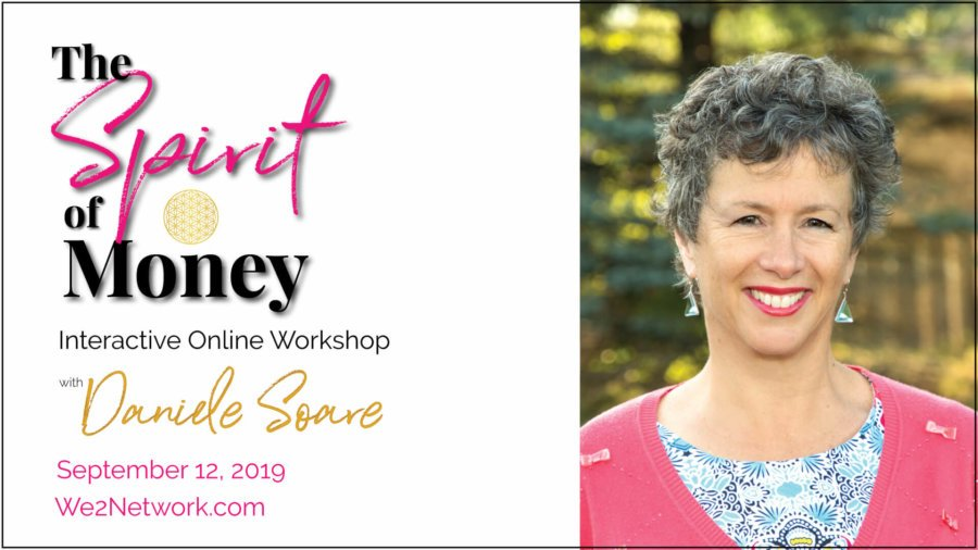The Spirit of Money - Online Workshop with Daniele Soare - We2network