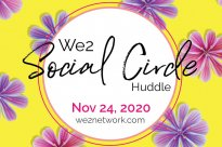 We2 Social Circle Huddle Nov 24, 2020