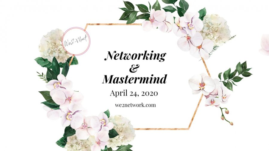 Networking & Mastermind April 24, 2020