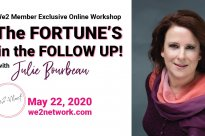 The Fortune's in the Follow up! – Online Workshop