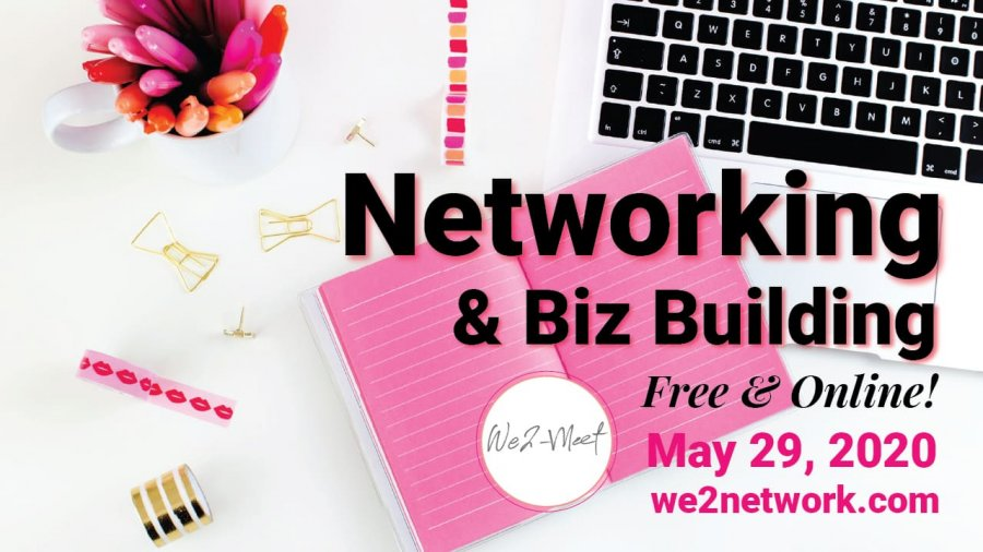 Networking & Biz Building - Free & Online! - We2network.com