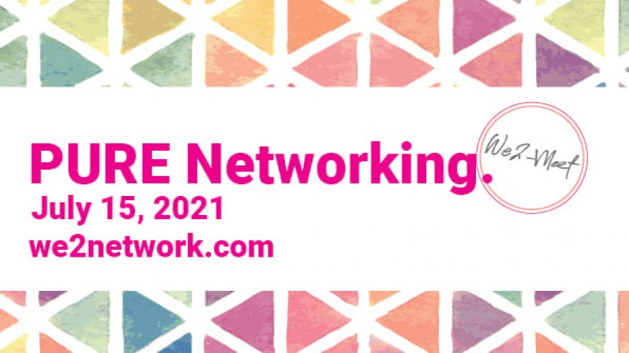 We2 Pure Networking Luncheon July 15, 2021