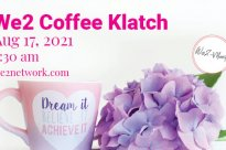 We2 Coffee Klatch Pure Networking August 17, 2021