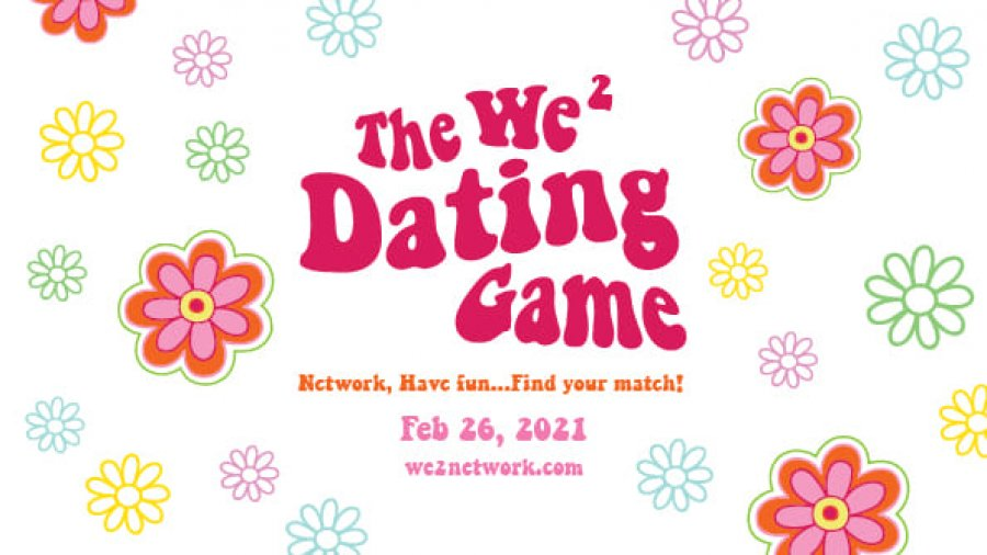 We2 Dating Game 2021 Canada's favourite NETWORKING GAME