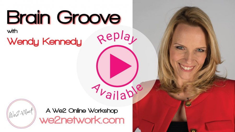 Brain Groove™ Workshop Replay - We2network.com