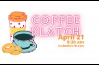 We2 Coffee Klatch April 21 2021