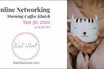 We2 Online Networking Morning Coffee Klatch – Sep 30 2020