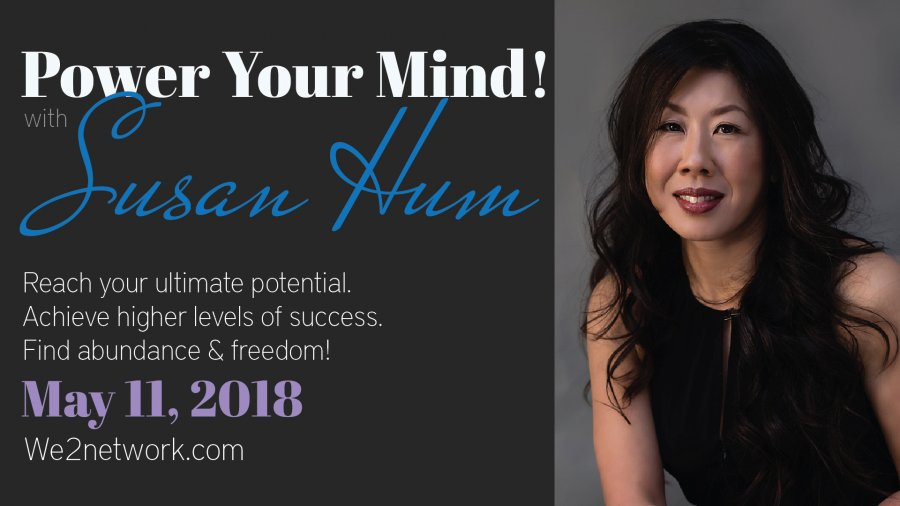 Power Your Mind :: We2 Meet with Susam Hum