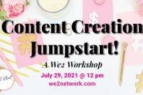 Content Creation Jumpstart!