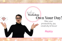 Own Your Day – Online Workshop