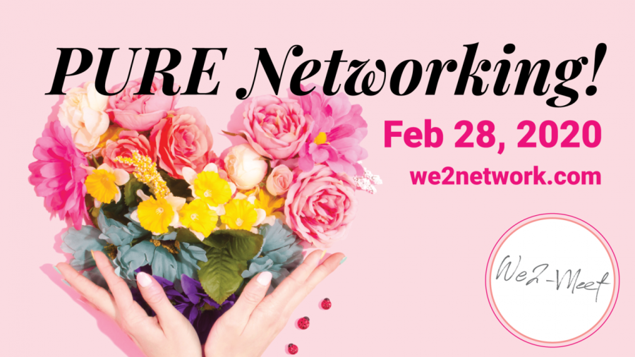 We2 Meet for some PURE NETWORKING!